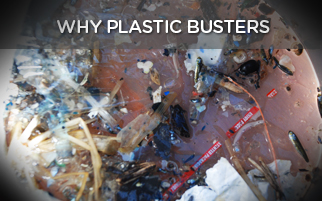 WHY PLASTIC BUSTERS